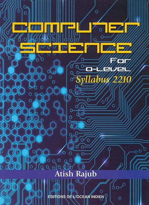 Computer Science for O Level - Atish Rajub