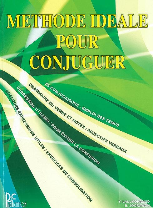 Methode Ideale Pour Conjuguer - Y.Lallmohamud / B.Joorawon