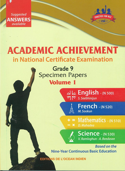 Academic Achievement in NCE Grade 9 Specimen Papers - Volume 1