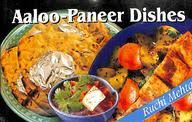 Aaloo Paneer Dishes
