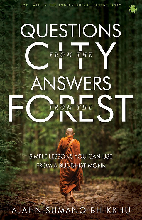 Questions from the city Answers from the forest
