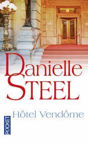 Danielle Steel - Hôtel de Vendôme