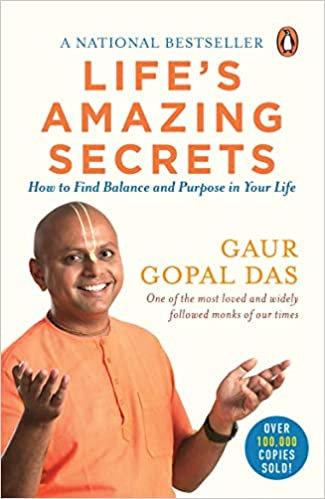 Life's Amazing Secrets - Gaur Gopal Das