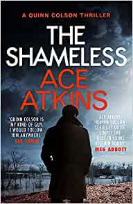 Ace Atkins - The Shameless