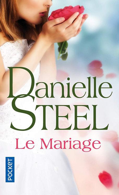 Danielle Steel - Le Mariage