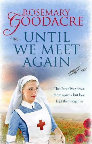 Rosemary Goodacre - Until we meet again