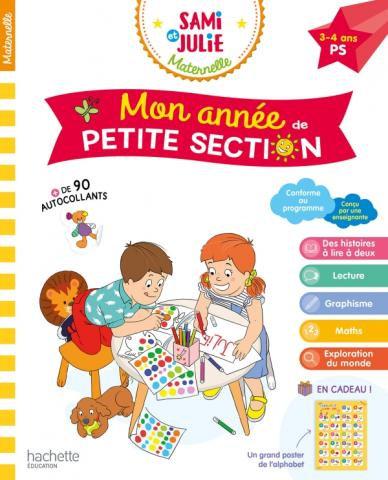 Sami et Julie Maternelle - Mon Année de Petite Section 3-4 ans