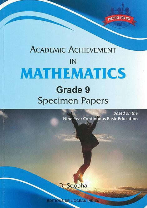 Academic Achievement in Mathematics Grade 9 Specimen Papers - D.Soobha