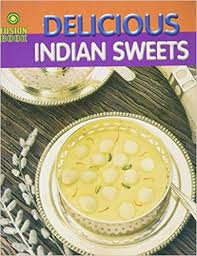 Delicious Indian Sweets
