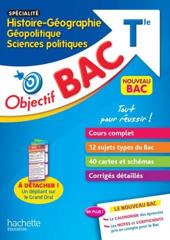 Objectif BAC -Histoire - Geographie /Geopolitique / Science Politiques T le