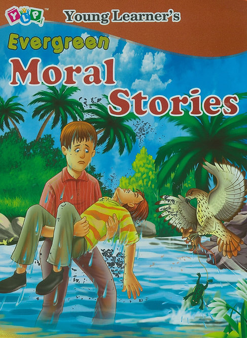 Evergreen Moral Stories
