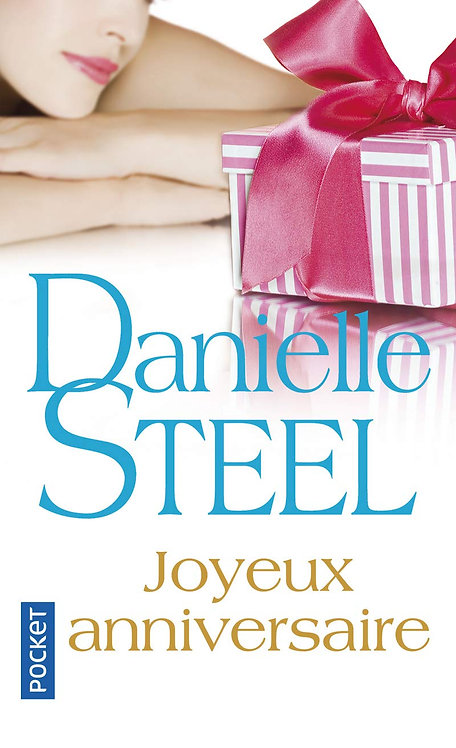 Danielle Steel - Joyeux Anniversaire