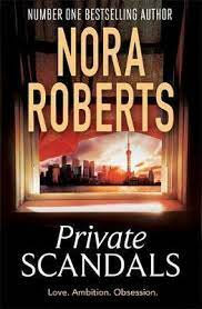 Nora Roberts - Private Scandals