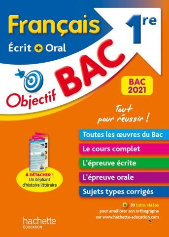 Objectif BAC Francais Ecrit + Oral  1re