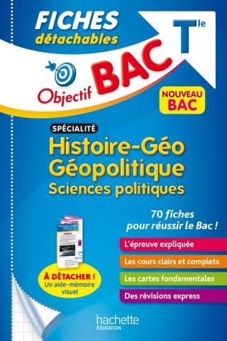 Objectif BAC - Histoire - Geo Geopolitique Sciences Politiques T le