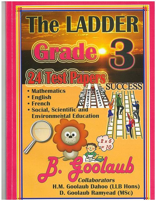The Ladder Grade 3 -B.Goolaub