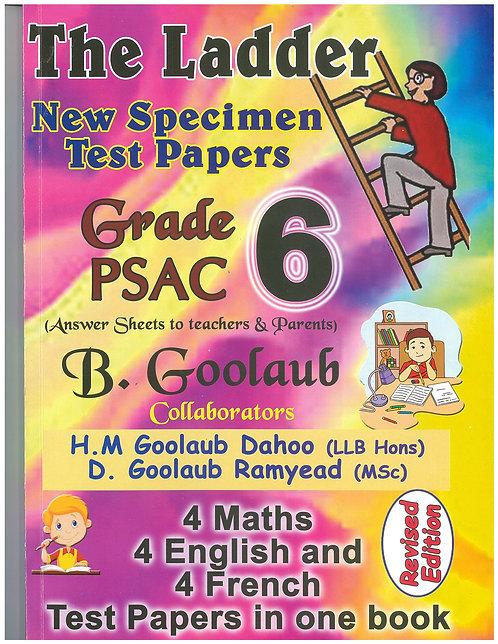 The Ladder New Specimen Test Papers Grade 6 - B.Goolaub