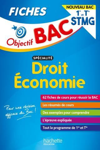 Objectif BAC Fiches Droit Economie 1re et Tle STMG