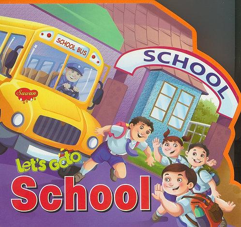 Let's Go to - School