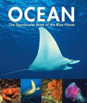 Ocean -Revealing the secrets of the deep
