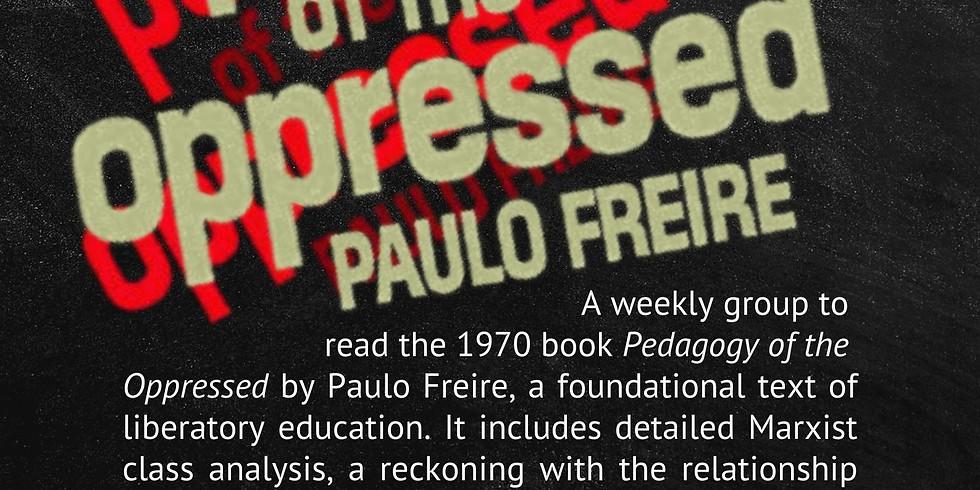 """Pedagogy of the Oppressed"" Reading Group"