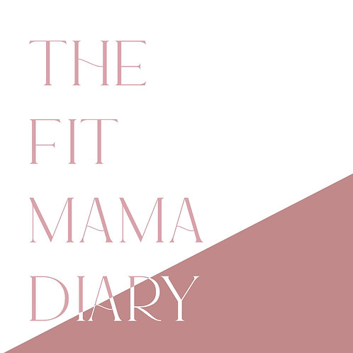 The Fit Mama Diary
