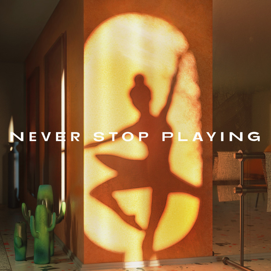 Never Stop Playing at Home
