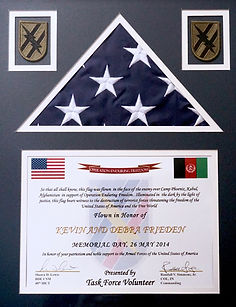 "Flown in Honor of Kevin and Debra Frieden. ""So tha all shall know this flag was flown in the face of the enemy over Camp Phoenix, Kabul Afghanistan...please read certificate. We were so humbled when we recieved this from a friend who puts his life on the line to protect our freedom."