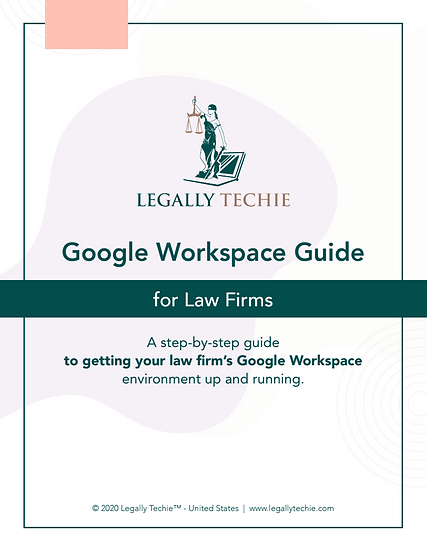 Google Workspace Guide for Law Firms
