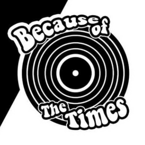 'because of the times' podcast - episode 7 with guest, Nat Greener.