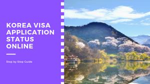 How to check your South Korea Visa Application Status Online