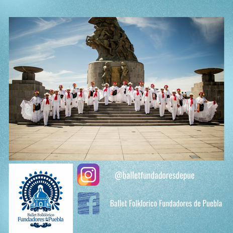 Ballet Folklorico Fundadores de Puebla (