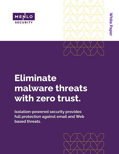 Menlo-Eliminate-Malware-Threats-with-Zer