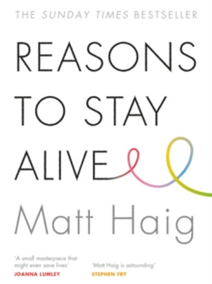 Reasons To StayAlive