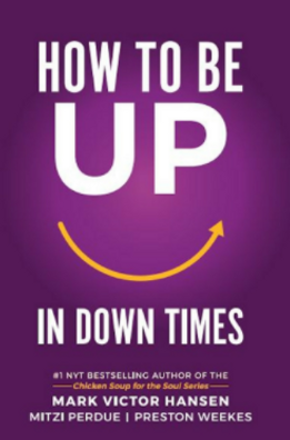 How To Be Up In Down Times.PNG
