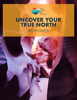 Uncover Your True North Work Guide Cover