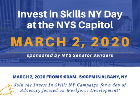 March 2nd is Invest in Skills NY  Day at the NYS Capitol