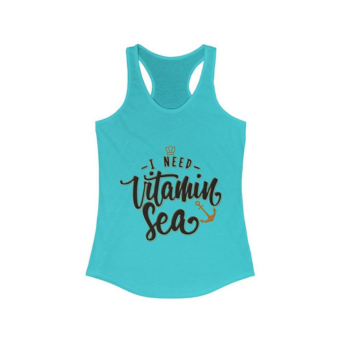 I Need Vitamin Sea Racerback Tank Top
