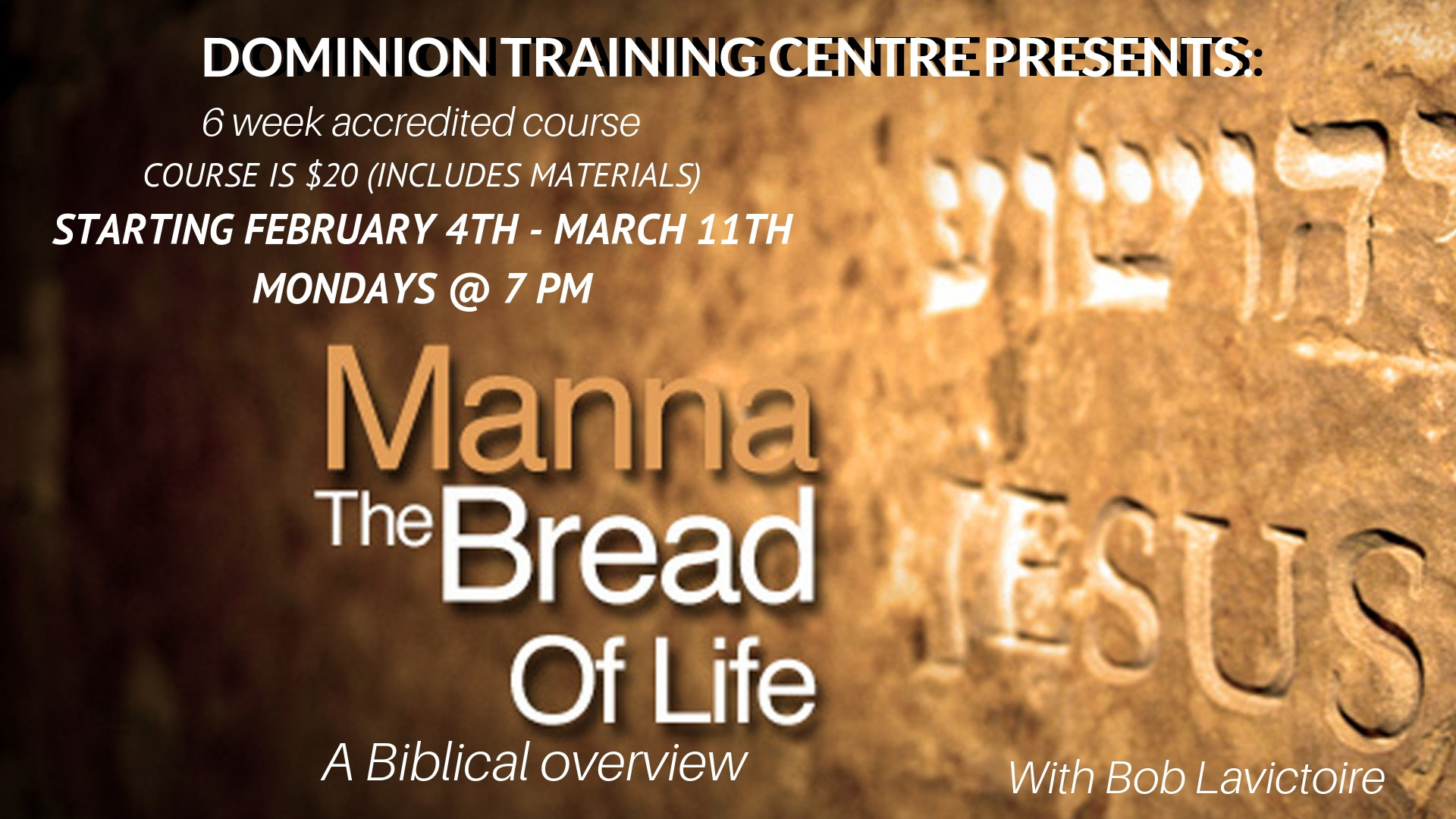 Manna the Bread of Life March 2019