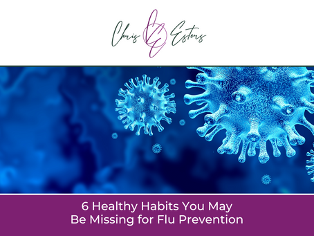 6 Healthy Habits You May Be Missing for Flu Prevention