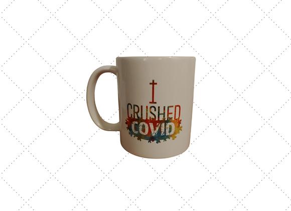 I Crushed Covid Mug (Pre-Order)