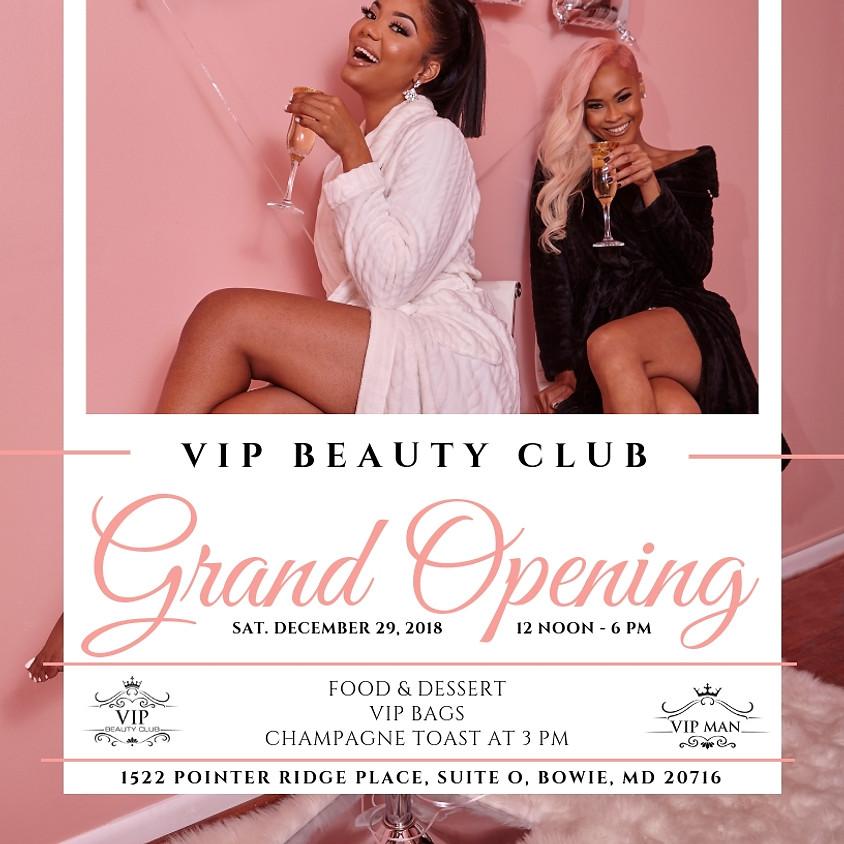 VIP Beauty Club Grand Opening