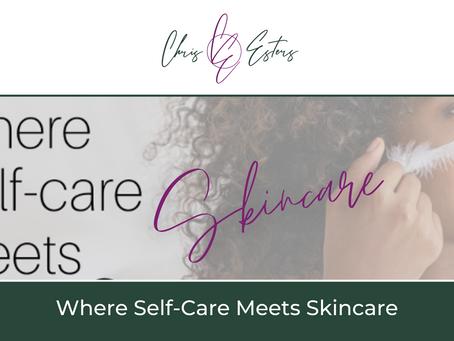 Where Self-Care Meets Skincare