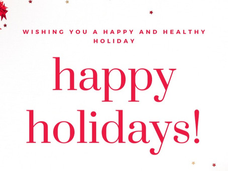 Have a Safe, Happy and Healthy Holiday!