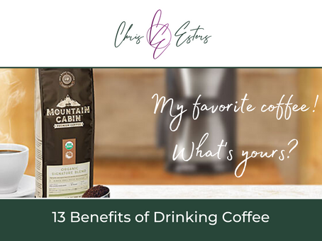 13 Benefits of Drinking Coffee