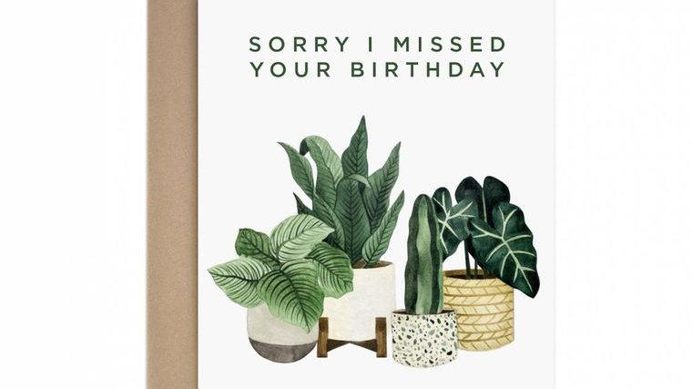 Missed Birthday Greeting Card