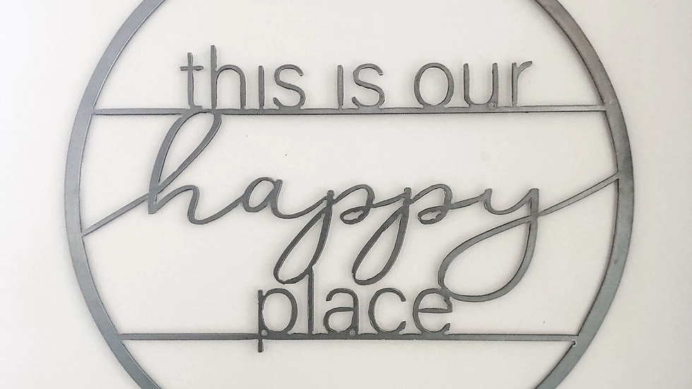 This is Our Happy Place Wall Decor