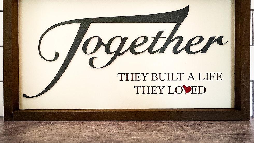 A Life Together Handmade Sign