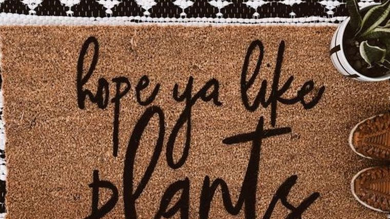 Hope Ya Like Plants Doormat