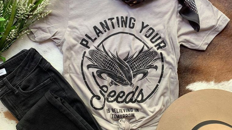 PLANT YOUR SEEDS Graphic Tees
